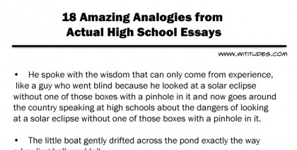 funny analogies high school essays Home uncategorized funny metaphors found in high school essays how to write essay on my college  graduated from across the funniest analogies, principles and funny.