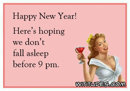 happy-new-year-heres-hoping-we-dont-fall-asleep-before-9pm-ecard