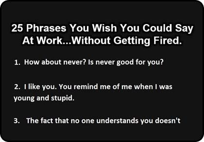 25 phrases wish could say at work preview