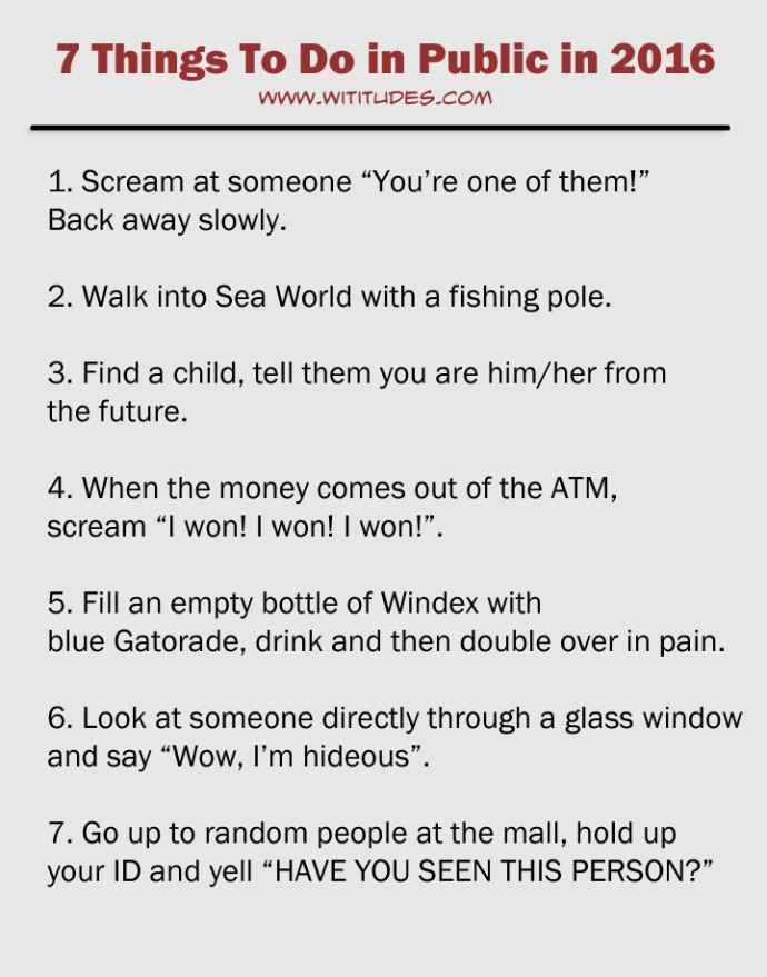 7-things-to-do-in-public-in-2016-list-funny - Wititudes