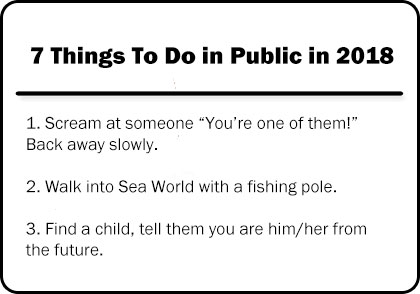 7 Things To Do in Public in 2018