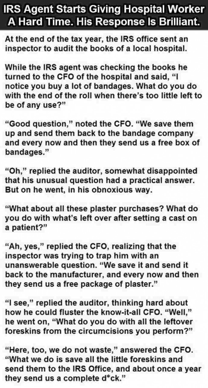 IRS Agent starts giving hospital worker a hard time. His response is brilliant