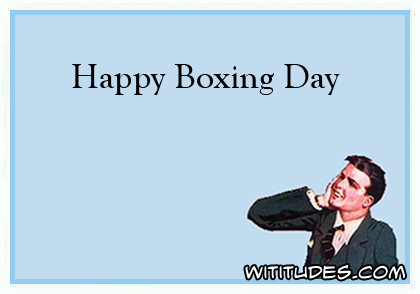 Happy Boxing Day ecard meme