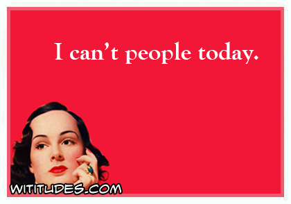 i-cant-people-today-ecard