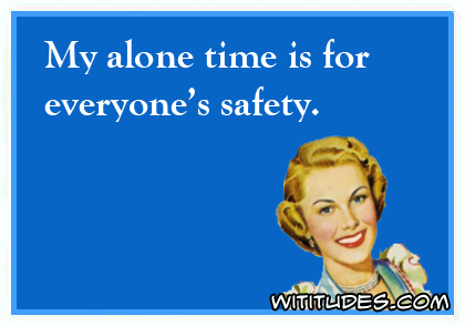 my-alone-time-for-everyone-safety-ecard