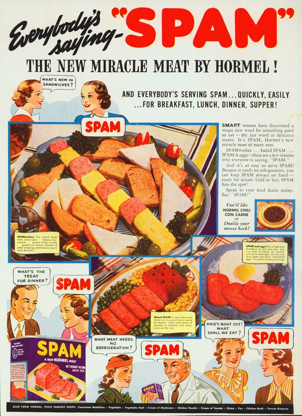 There Was A Naming Contest For The Name Of This New Product And Ken Digneau Came Up With Spam As Blend Spiced Ham Won 100