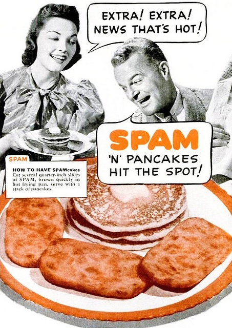 There Were Lots Of Advertisements For Spam Targeted At Housewives Who Could Use A Cheap Quick Meal With Little Prep Work The Time It Was Only